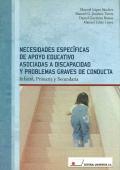 Necesidades espec�ficas de apoyo educativo asociadas a discapacidad y problemas graves de conducta. Infantil, primaria y secundaria.