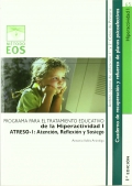 ATRESO-I: atenci�n, reflexi�n y sosiego. Programa para el tratamiento educativo de la hiperactividad I.