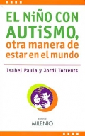El ni�o con autismo, otra manera de estar en el mundo.