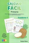 Cálculo fácil. Paquete Primer ciclo de Primaria (Cuadernos 2, 4, 5, 6, 7, 8, y 10)