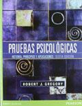 Pruebas psicol�gicas. Historia, principios y aplicaciones
