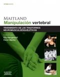 MAITLAND. Manipulaci�n vertebral: Tratamiento de los trastornos neuromusculoesquel�ticos