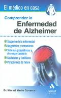 Comprender la enfermedad de Alzheimer. El m�dico en casa.