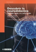 Descubrir la neurodidctica. Aprender desde, en y para la vida.
