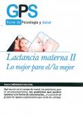 Lactancia Materna II. Lo mejor para el / la mejor