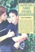 Claves para padres con hijos adolescentes. Guas para padres.