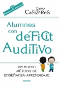 Alumnos con d�ficit auditivo. Un nuevo m�todo de ense�anza-aprendizaje