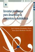 Inventar problemas para desarrollar la competencia matem�tica.