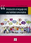 Introducci�n al lenguaje oral, una habilidad comunicativa