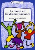 La danza en las dramatizaciones.