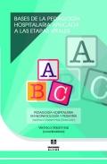 Bases de la pedagog�a hospitalaria aplicada a las etapas vitales. Pedagog�a Hospitalaria en neonatolog�a y pediatr�a