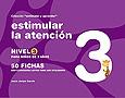 Colecci�n estimular y aprender. Estimular la atenci�n. Nivel 3.
