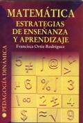Matem�tica. Estrategias de ense�anza y aprendizaje.