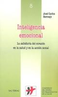 Inteligencia emocional. La sabidur�a del coraz�n en la salud y en la acci�n social.