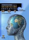 Dimensiones de la orientaci�n educativa hoy. Una visi�n transdisciplinar.