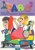 FARO 3. Aprendizaje inteligente y creativo en la escuela. 3 Primaria.