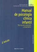 Manual de psicolog�a cl�nica infantil. T�cnicas de evaluaci�n y tratamiento.