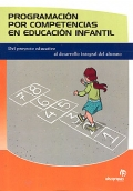 Programaci�n por competencias en educaci�n infantil. Del proyecto educativo al desarrollo integral del alumno.