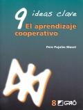 9 ideas clave. El aprendizaje cooperativo.
