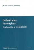 Dificultades fonol�gicas: evaluaci�n y tratamiento.