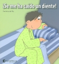 � Se me ha ca�do un diente !.