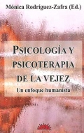 Psicologa y psicoterapia de la vejez. Un enfoque humanista.
