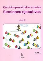 Ejercicios para el refuerzo de las funciones ejecutivas Nivel 2
