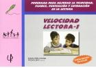 Velocidad Lectora 1. Programa para mejorar la velocidad y la fluidez de la lectura.