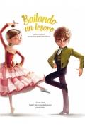 Bailando un tesoro. El libro del Ballet Nacional de España para niños
