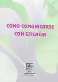 C�mo comunicarse con eficacia (CD)