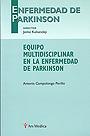 Equipo multidisciplinar en la enfermedad de Parkinson -liquidaci�n -
