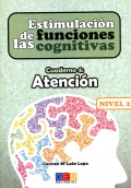 Estimulacin de las funciones cognitivas. Cuaderno 4: Atencin. Nivel 2.