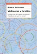 Violencias y familias. Implicancias del trabajo profesional: el cuidado de quienes cuidan