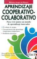 Aprendizaje cooperativo-colaborativo. Para vivir juntos un mundo de aprendizaje innovador.