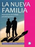 La nueva familia. Alternativas de trabajo psicoterap�utico