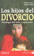 Los hijos del divorcio. Psicologa del nio y separacin parental.