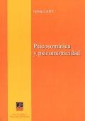 Psicosom�tica y psicomotricidad.