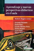 Aprendizaje y nuevas perspectivas did�cticas en el aula