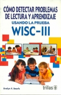C�mo detectar problemas de lectura y aprendizaje usando la prueba WISC-III