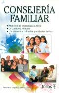 Consejer�a familiar. Atenci�n de problemas afectivos. La conducta humana. Los elementos culturales que afectan la vida