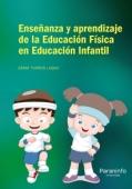 Ense�anza y aprendizaje a de la Educaci�n F�sica en Educaci�n Infantil