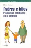 Padres e hijos. Problemas cotidianos en la infancia.