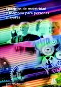 Ejercicios de motricidad y memoria para personas mayores.