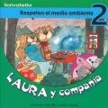 Laura y compa��a-Respetan el medio ambiente 2