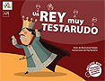 Un rey muy testarudo. Incluye DVD. Adaptado a la Lengua de Signos Espaola.