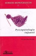 Psicopatolog�a infantil. Horsori monogr�ficos 1.
