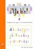 ¡Ya leo!  9 Cuadernos de apoyo a la lecto-escritura Silabas directas: h-ch-ñ