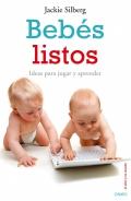 Bebés listos. Ideas para jugar y aprender.