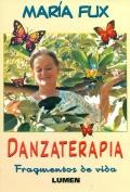 Danzaterapia. Fragmentos de vida (Con DVD)