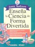 Ense�a la Ciencia de Forma Divertida.